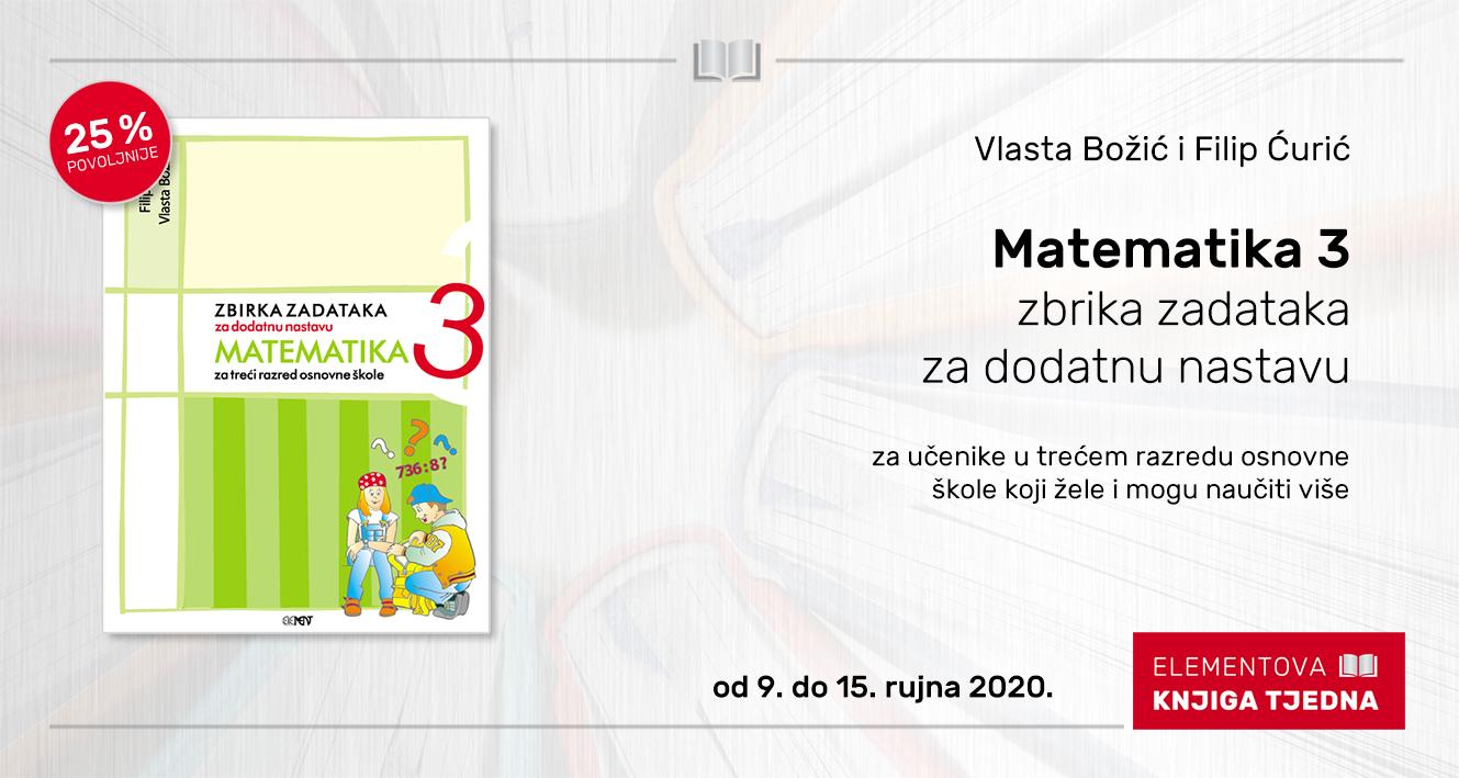 Matematika 3, zbirka zadataka za dodatnu nastavu